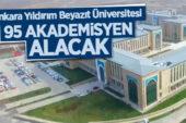 Ankara Yıldırım Beyazıt Üniversitesi 95 akademisyen alacak