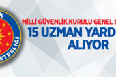 Milli Güvenlik Kurulu Genel Sekreterliği 15 uzman yardımcısı alacak