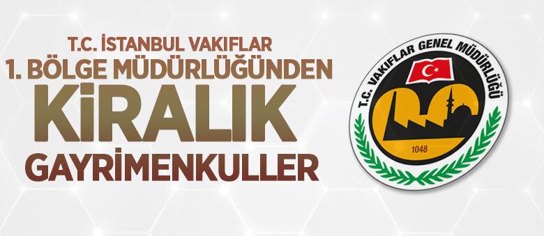 İstanbul Vakıflar 1. Bölge Müdürlüğünden Tekirdağ'da kiralık gayrimenkuller