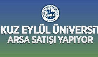Dokuz Eylül Üniversitesi Rektörlüğü 3.140 m² arsayı satışa çıkardı
